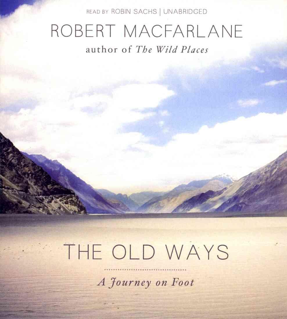 [CD] The Old Ways By Macfarlane, Robert